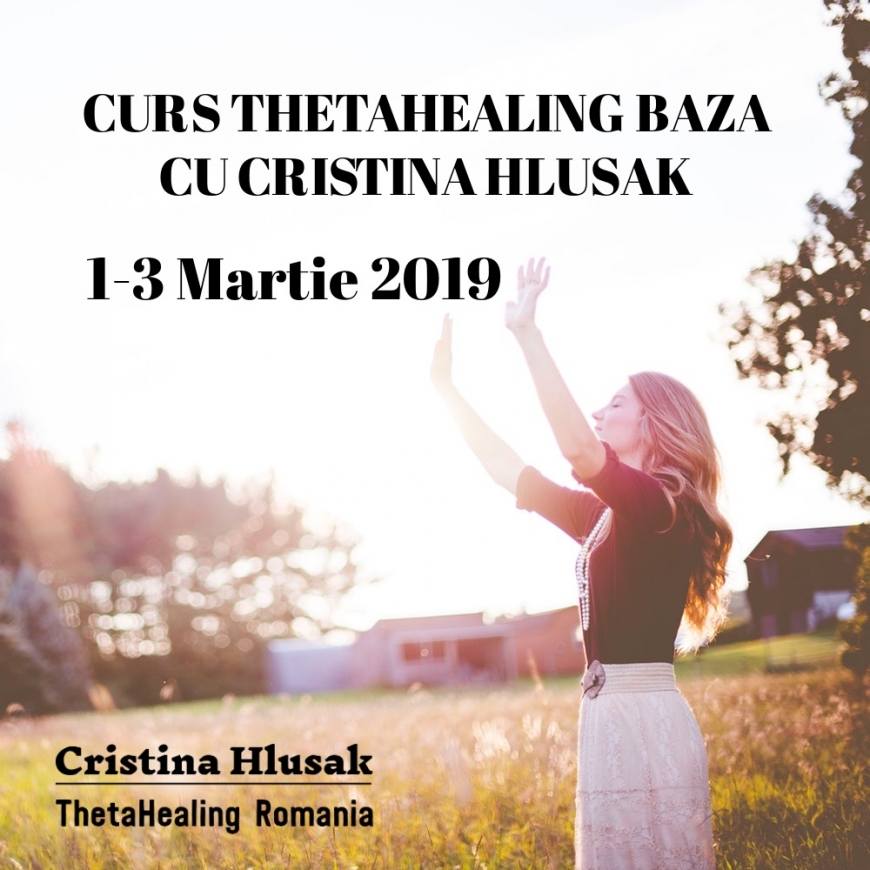 CURS THETAHEALING BAZA 1-3 MARTIE 2019 – PRET PROMOTIONAL