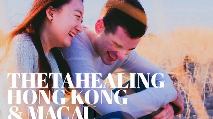ThetaHealing Hong Kong & Macau, May 2019