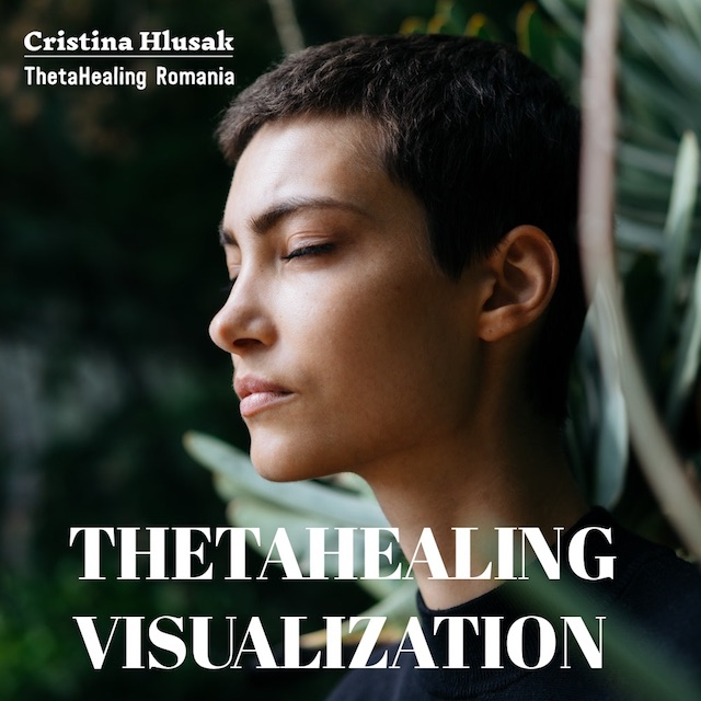 4 Simple Steps to ThetaHealing Visualization