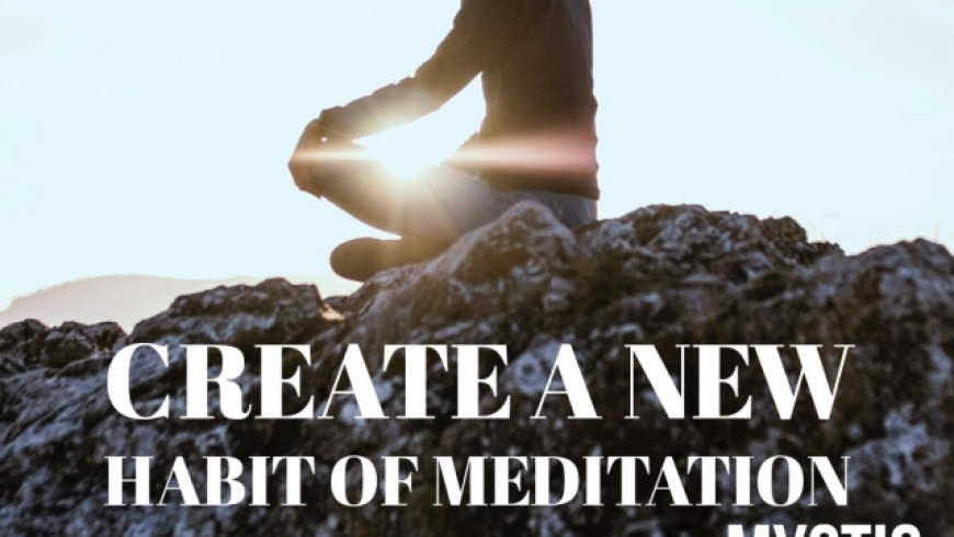 The habit of meditation