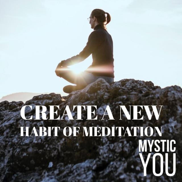 The habit of meditation