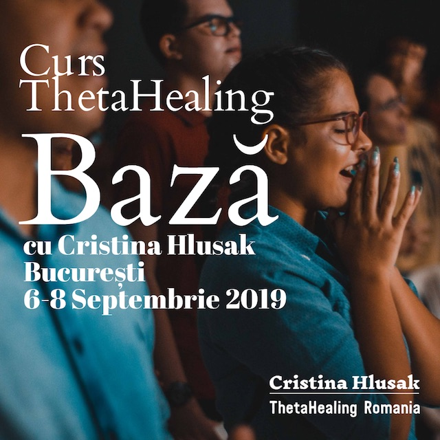 CURS THETAHEALING BAZA 6-8 SEPTEMBRIE 2019 – PRET PROMOTIONAL