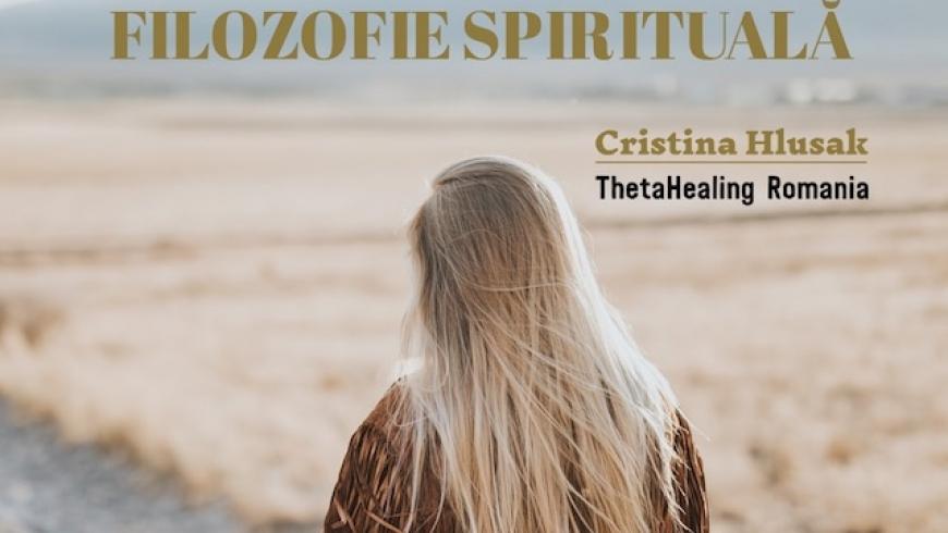 ThetaHealing ca filozofie spirituala