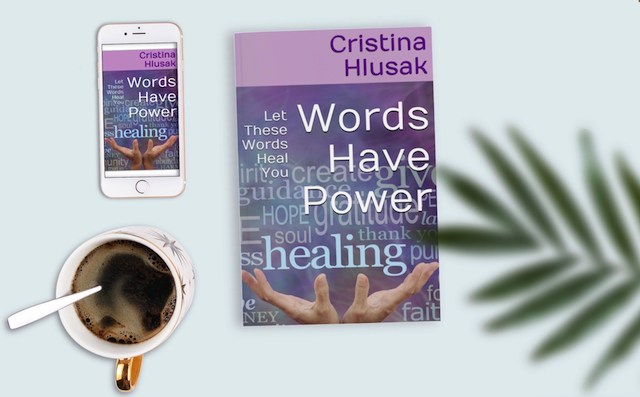 Words Have Power: Let These Words Heal You