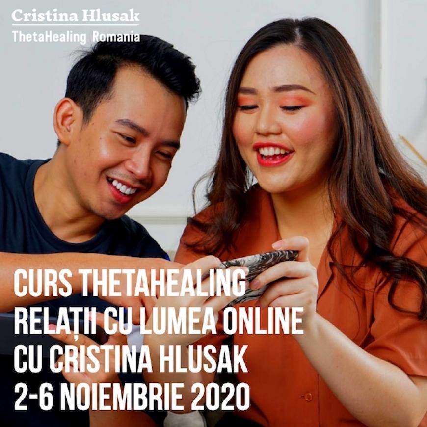 Curs ThetaHealing Relații cu Lumea Online 2-6 Noiembrie 2020
