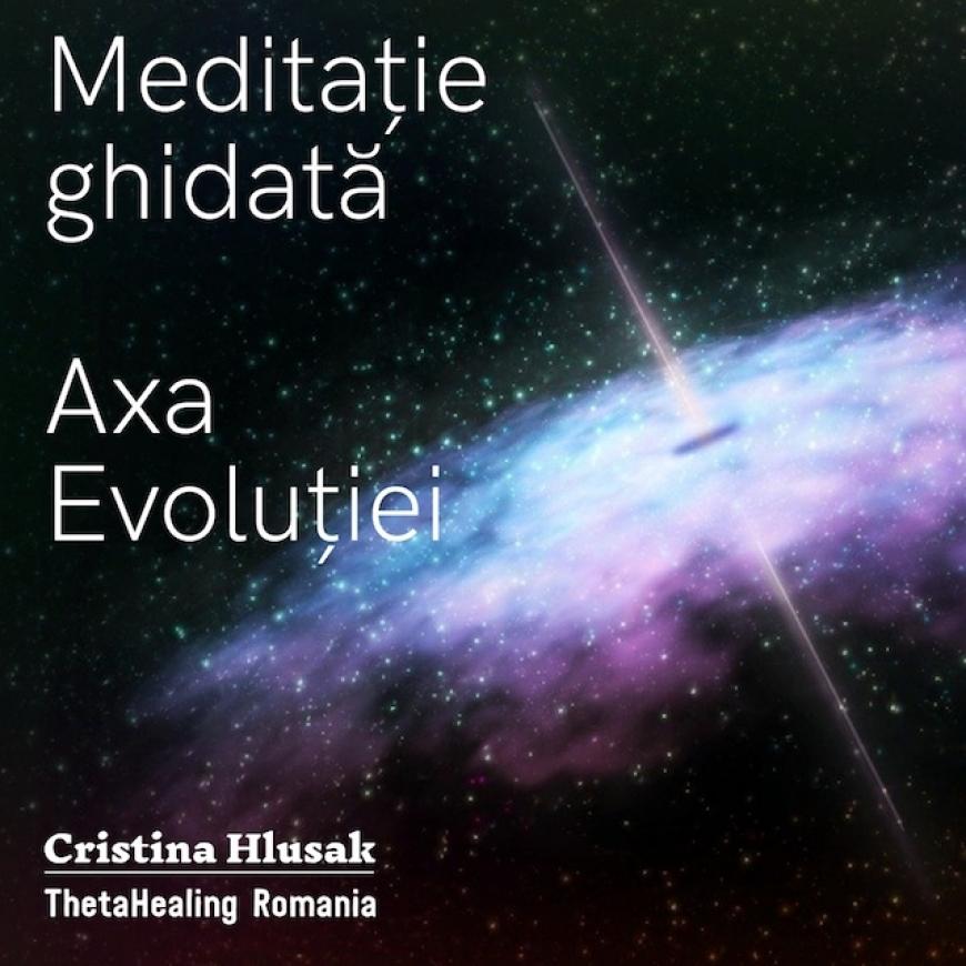 Meditație Ghidată – Axa Evoluției