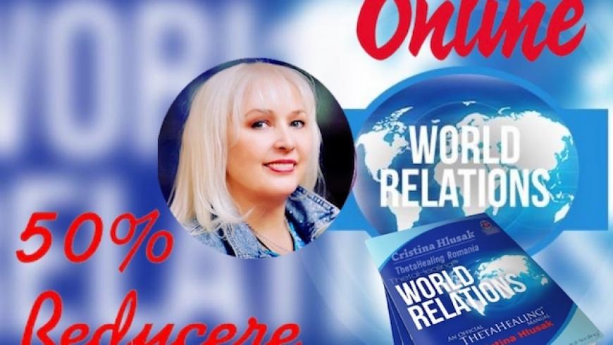 Curs ThetaHealing Relatii cu Lumea Online 17-21 Noiembrie 2021