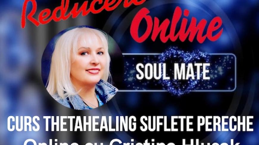 Curs ThetaHealing Suflete Pereche Online