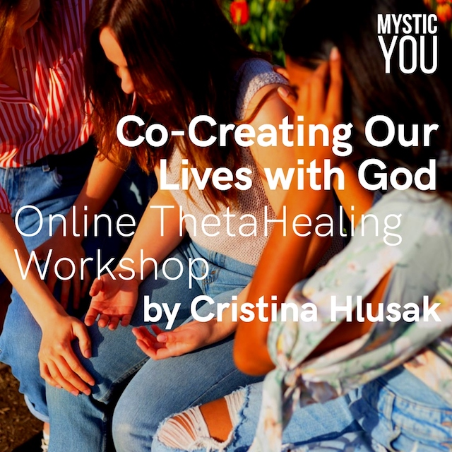 Co-Creating Our Lives with God: Online ThetaHealing Workshop