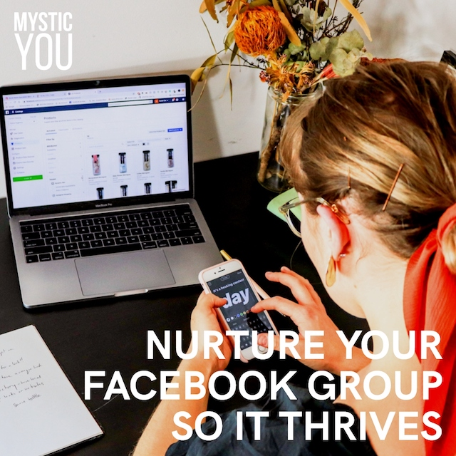 How to Nurture Your Facebook Group So It Thrives