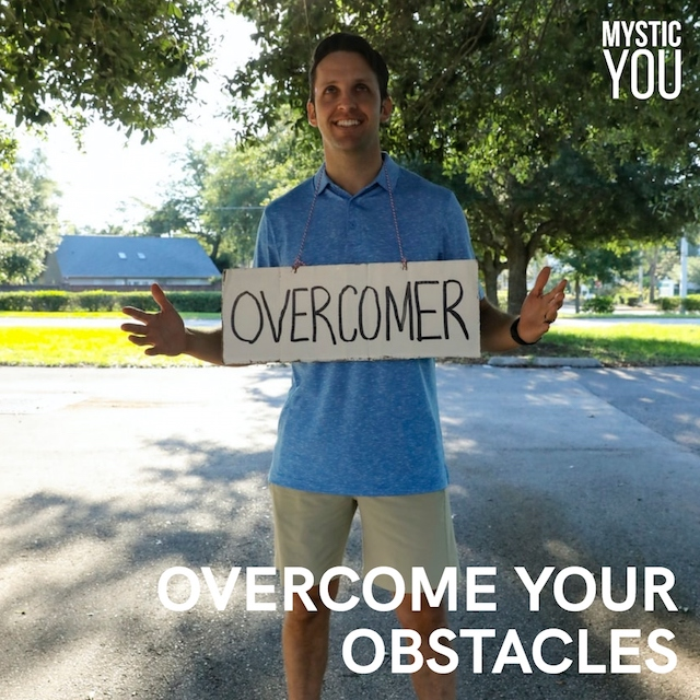 How to Overcome Your Obstacles