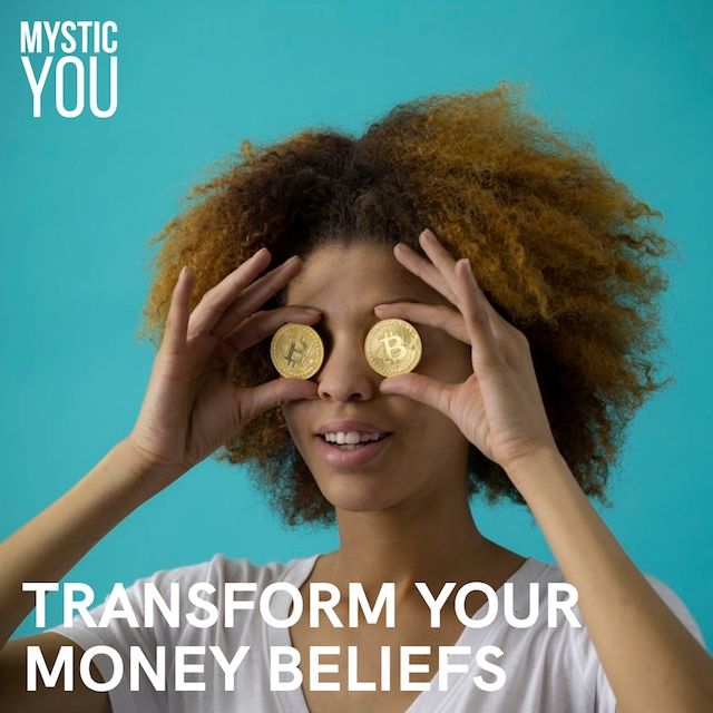 How to Transform Your Money Beliefs