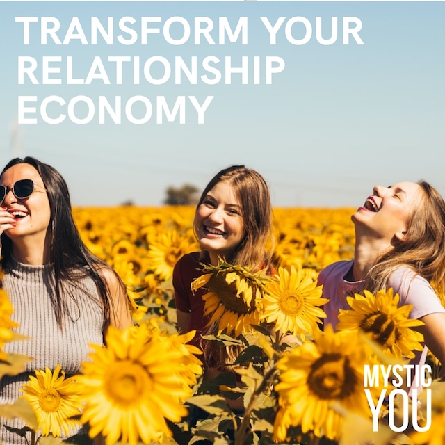 How to Build Your Relationship Economy