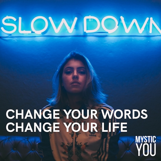 How Your Words Can Change Your Life