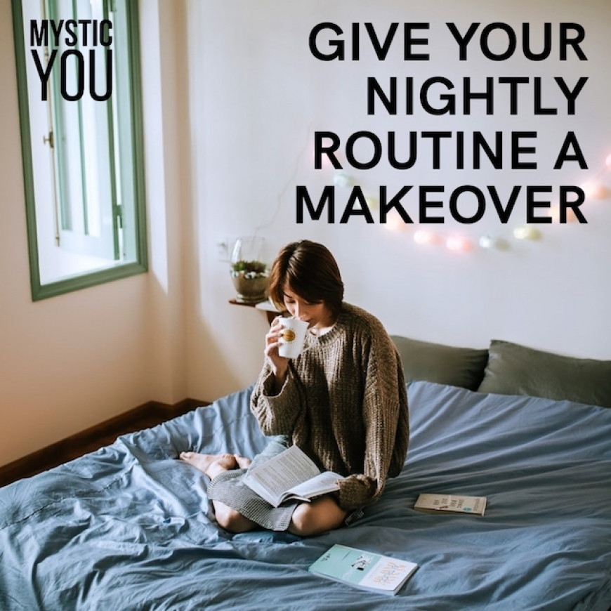 How to Give Your Nightly Routine A Makeover