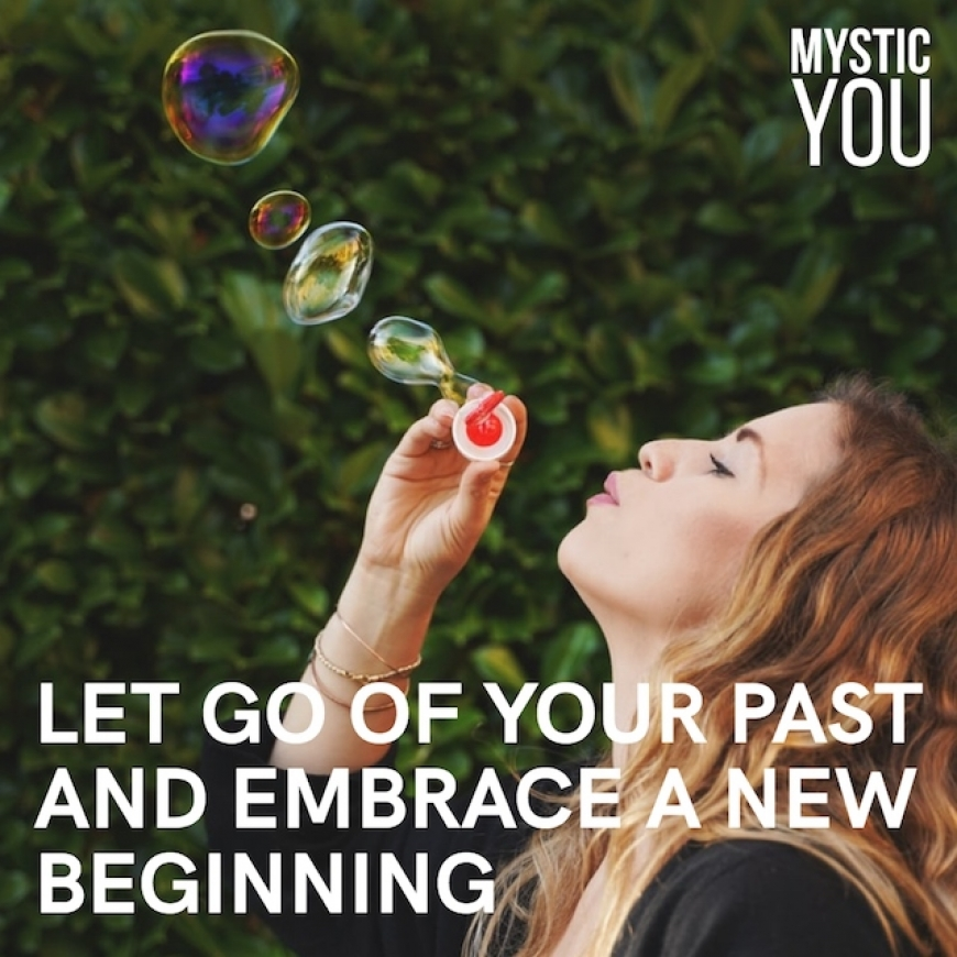 How to Let Go Your Past and Embrace A New Beginning