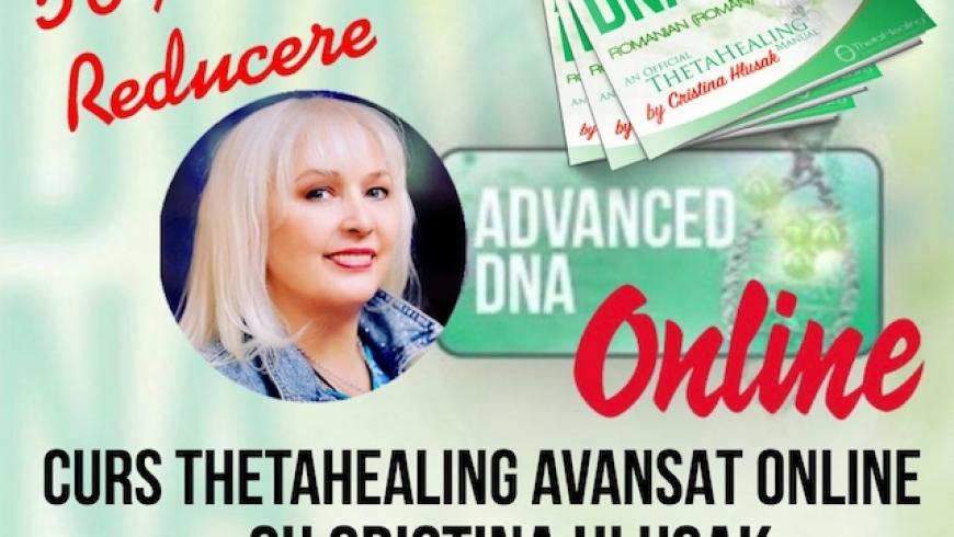 Curs ThetaHealing Avansat Online 1-3 Octombrie 2021