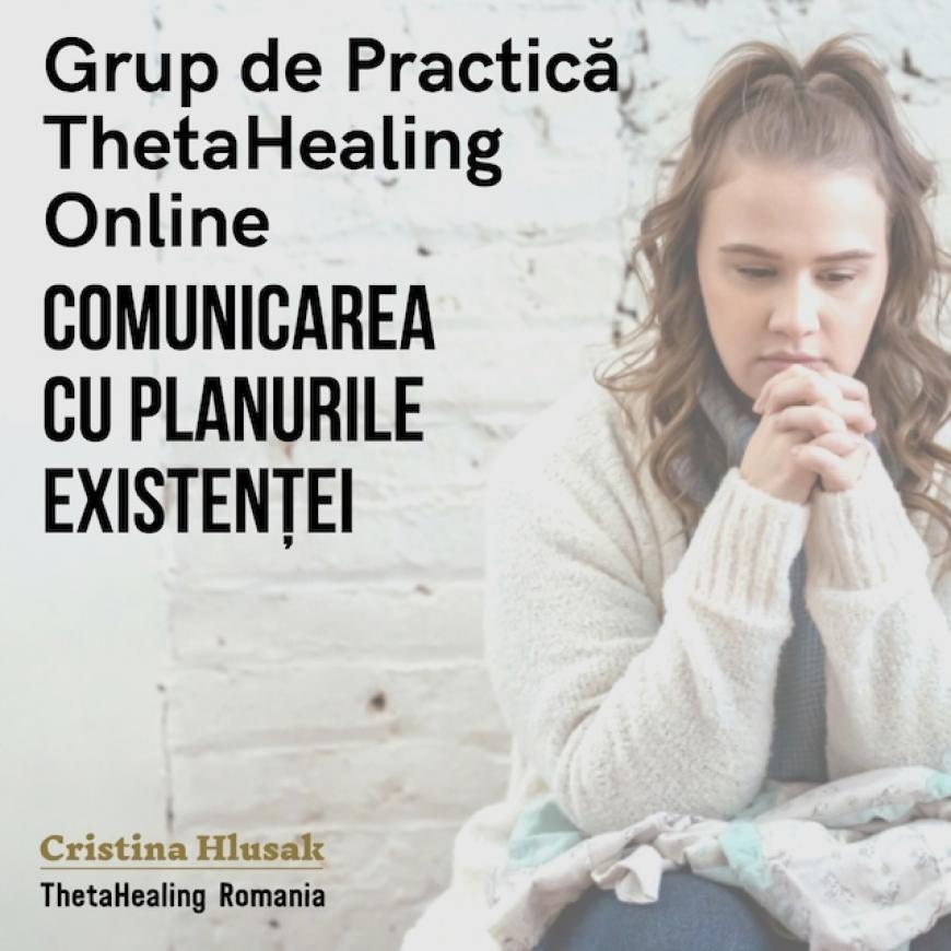 ThetaHealing MasterClass Online: Comunicarea cu Planurile Existenței
