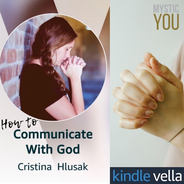 How to Communicate with God